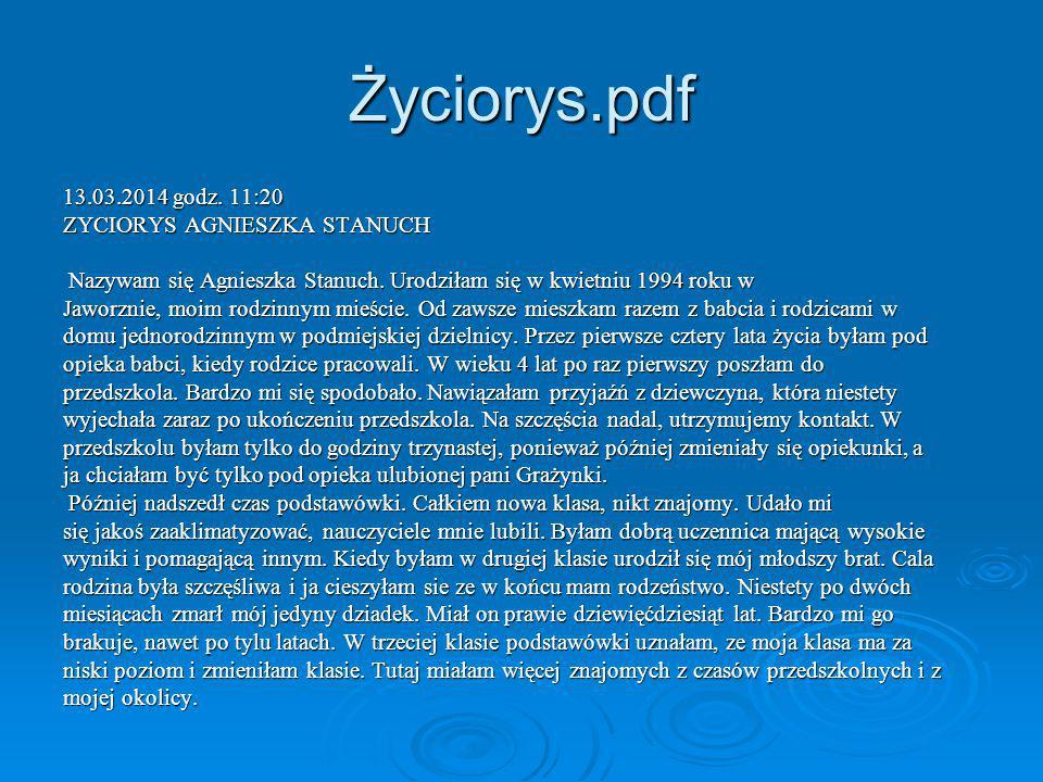 Życiorys.pdf 13.03.2014 godz. 11:20 ZYCIORYS AGNIESZKA STANUCH Nazywam się Agnieszka Stanuch.