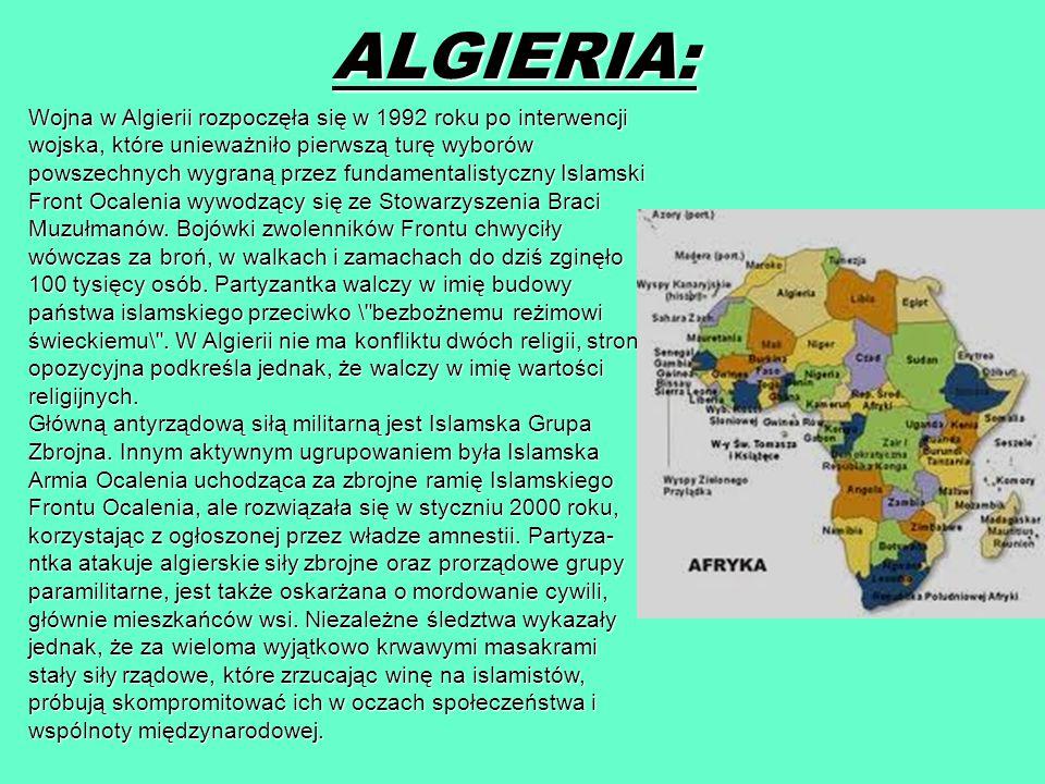 ALGIERIA: Wojna w Algierii rozpoczęła się w 1992 roku po interwencji wojska, które unieważniło pierwszą turę wyborów powszechnych wygraną przez fundam