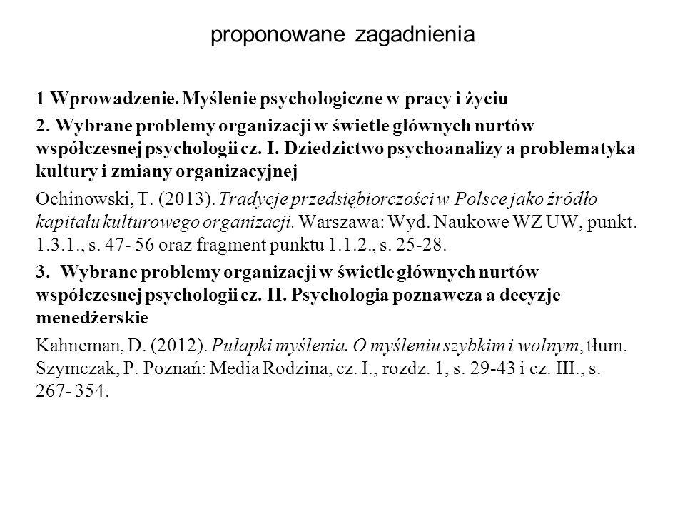 proponowane zagadnienia 1 Wprowadzenie.Myślenie psychologiczne w pracy i życiu 2.