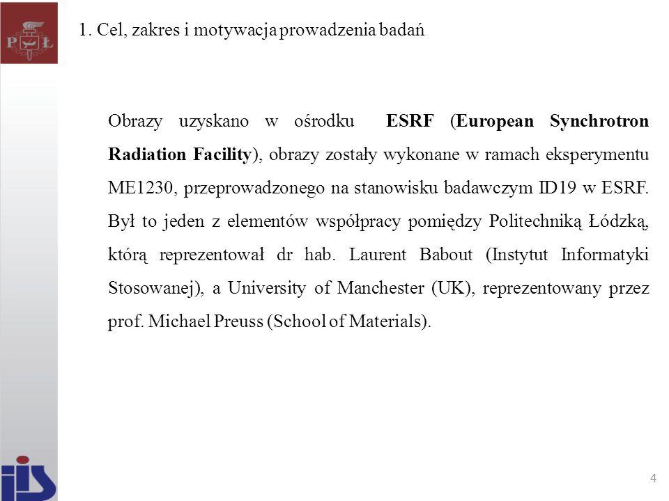 Obrazy uzyskano w ośrodku ESRF (European Synchrotron Radiation Facility), obrazy zostały wykonane w ramach eksperymentu ME1230, przeprowadzonego na st