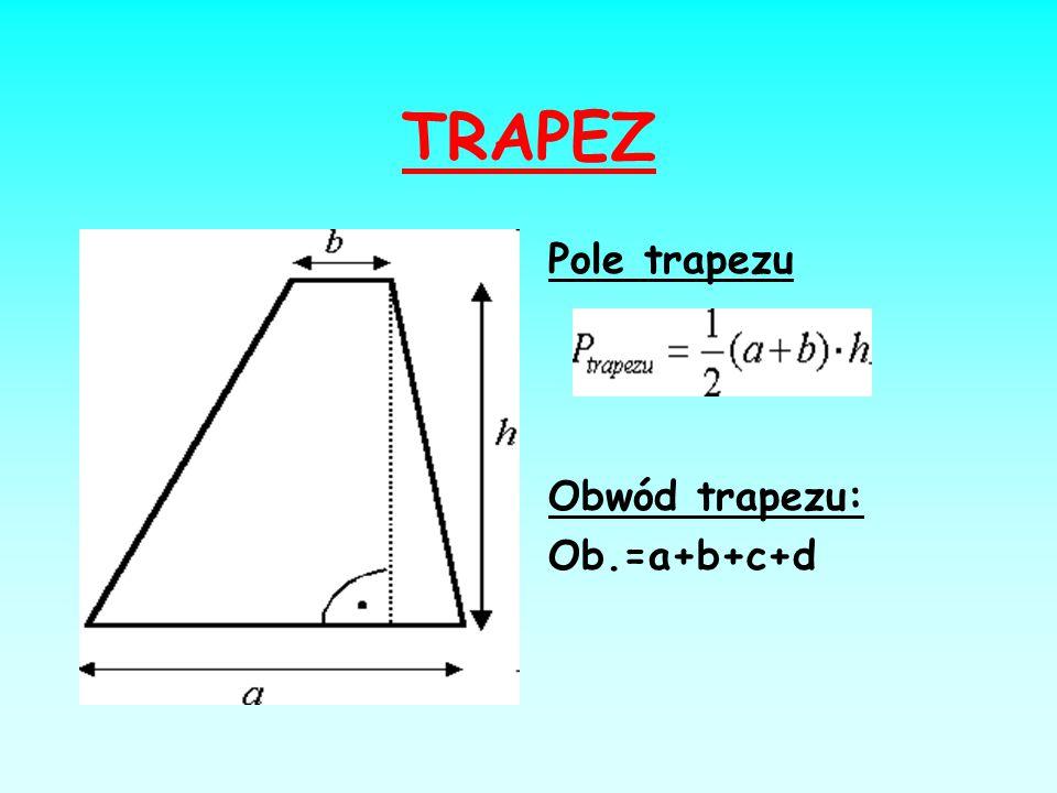 TRÓJKĄT Pole trójkąta P∆ = ½Pola_podstawy ∙ wysokość Obwód trójkąta Ob.= a+b+c