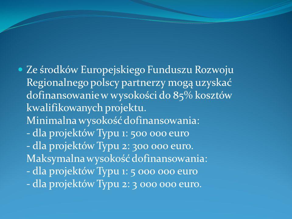 Ze środków Europejskiego Funduszu Rozwoju Regionalnego polscy partnerzy mogą uzyskać dofinansowanie w wysokości do 85% kosztów kwalifikowanych projektu.