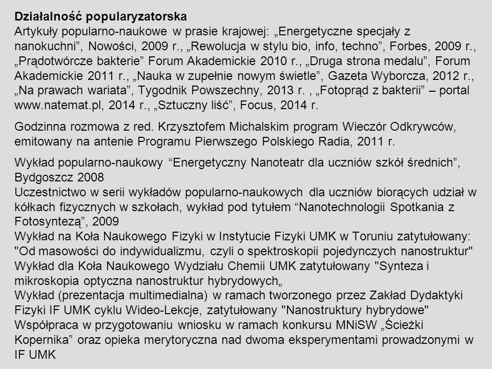 """Działalność popularyzatorska Artykuły popularno-naukowe w prasie krajowej: """"Energetyczne specjały z nanokuchni"""", Nowości, 2009 r., """"Rewolucja w stylu"""