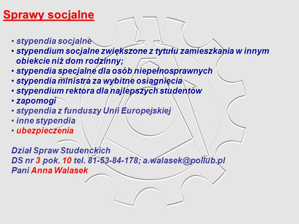 Sprawy socjalne stypendia socjalne stypendium socjalne zwiększone z tytułu zamieszkania w innym obiekcie niż dom rodzinny; stypendia specjalne dla osó