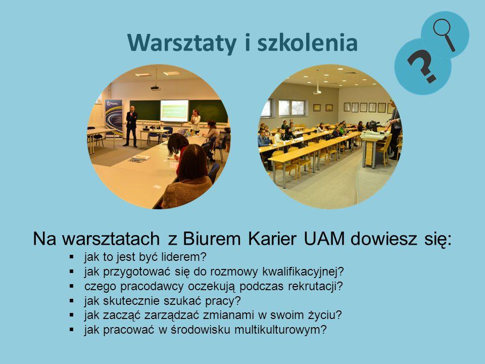 Warsztaty i szkolenia Na warsztatach z Biurem Karier UAM dowiesz się:  jak to jest być liderem.