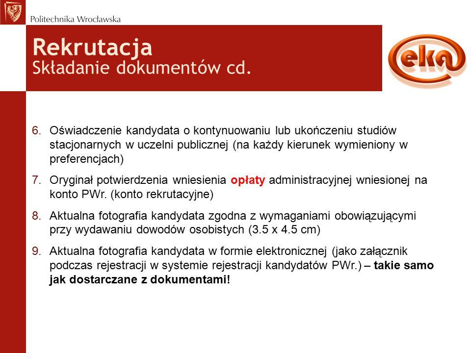 Rekrutacja Składanie dokumentów cd.