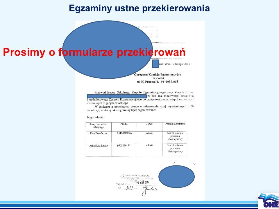 Egzaminy ustne przekierowania Prosimy o formularze przekierowań