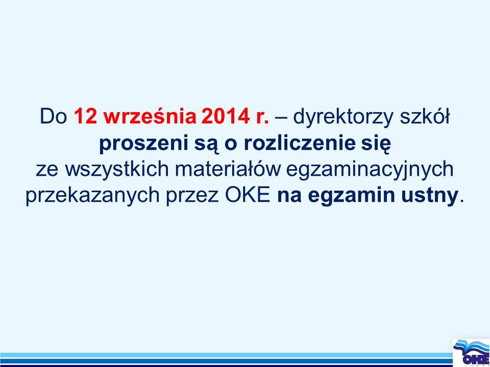Do 12 września 2014 r.