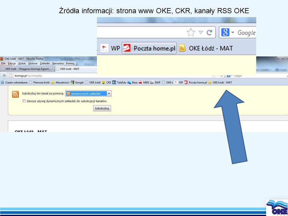 Źródła informacji: strona www OKE, CKR, kanały RSS OKE