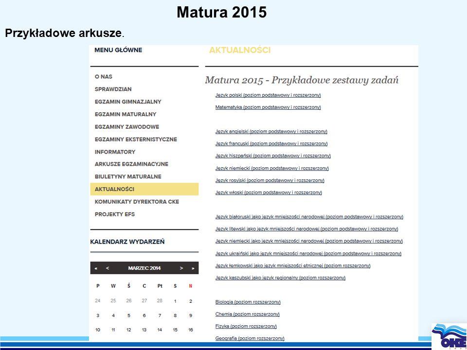 Matura 2015 Przykładowe arkusze.