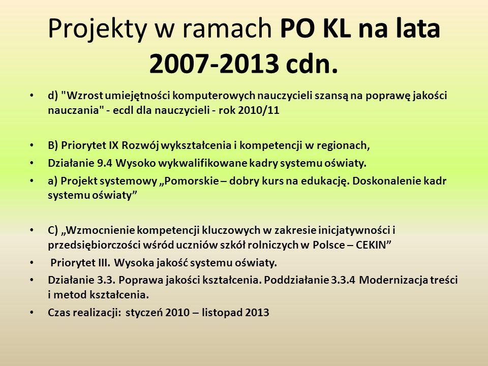 Projekty w ramach PO KL na lata 2007-2013 cdn. d)
