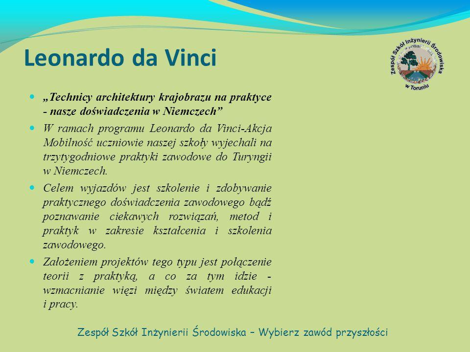 """Leonardo da Vinci """"Technicy architektury krajobrazu na praktyce - nasze doświadczenia w Niemczech W ramach programu Leonardo da Vinci-Akcja Mobilność uczniowie naszej szkoły wyjechali na trzytygodniowe praktyki zawodowe do Turyngii w Niemczech."""