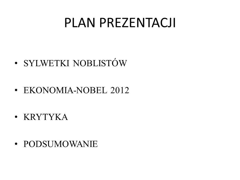"""EKONOMIA-NOBEL 2012 """"teorię stabilnych alokacji i wykorzystanie projektowania rynku"""
