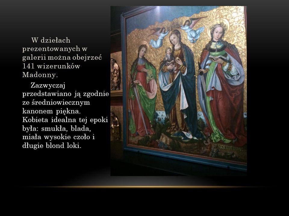 W dziełach prezentowanych w galerii można obejrzeć 141 wizerunków Madonny.