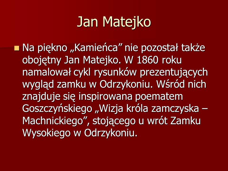 """Jan Matejko Na piękno """"Kamieńca"""" nie pozostał także obojętny Jan Matejko. W 1860 roku namalował cykl rysunków prezentujących wygląd zamku w Odrzykoniu"""