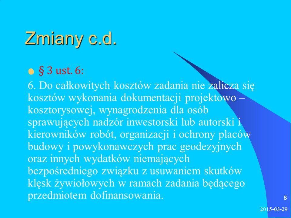 9 Zmiany c.d.§ 7. 1.