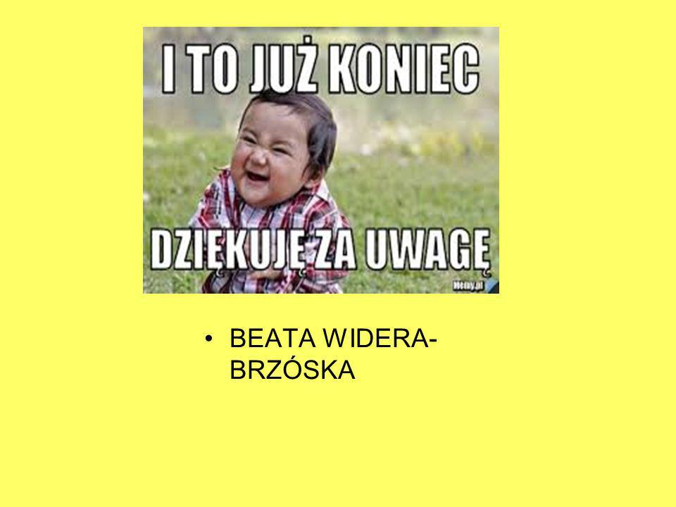 BEATA WIDERA- BRZÓSKA