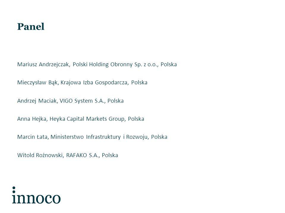 Panel Mariusz Andrzejczak, Polski Holding Obronny Sp. z o.o., Polska Mieczysław Bąk, Krajowa Izba Gospodarcza, Polska Andrzej Maciak, VIGO System S.A.
