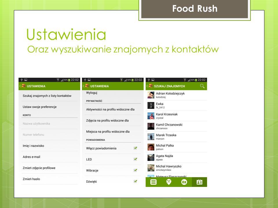 Ustawienia Food Rush Oraz wyszukiwanie znajomych z kontaktów