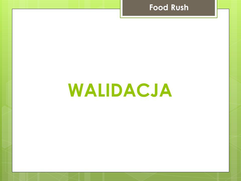 WALIDACJA Food Rush