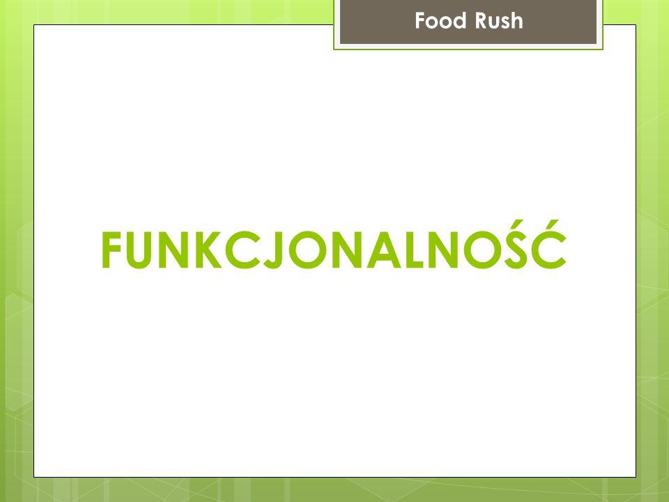 Konto użytkownika Food Rush Logowanie przy użyciu niezmiennej, unikalnej nazwy użytkownika oraz hasła Rejestracja wymaga nazwy użytkownika (unikalna), hasła oraz adresu email (unikalny) Przypomnienie zapomnianego hasła na podstawie nazwy użytkownika i adresu email.