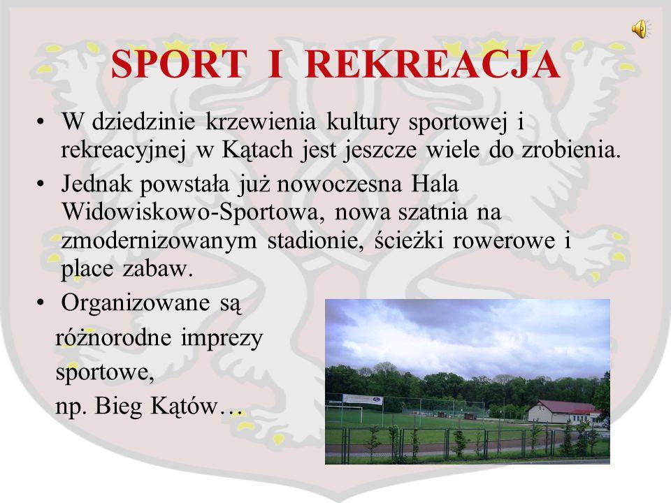 SPORT I REKREACJA W dziedzinie krzewienia kultury sportowej i rekreacyjnej w Kątach jest jeszcze wiele do zrobienia. Jednak powstała już nowoczesna Ha
