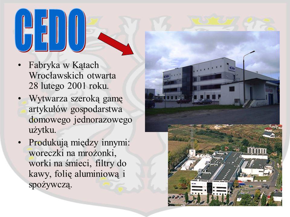 Fabryka w Kątach Wrocławskich otwarta 28 lutego 2001 roku. Wytwarza szeroką gamę artykułów gospodarstwa domowego jednorazowego użytku. Produkują międz