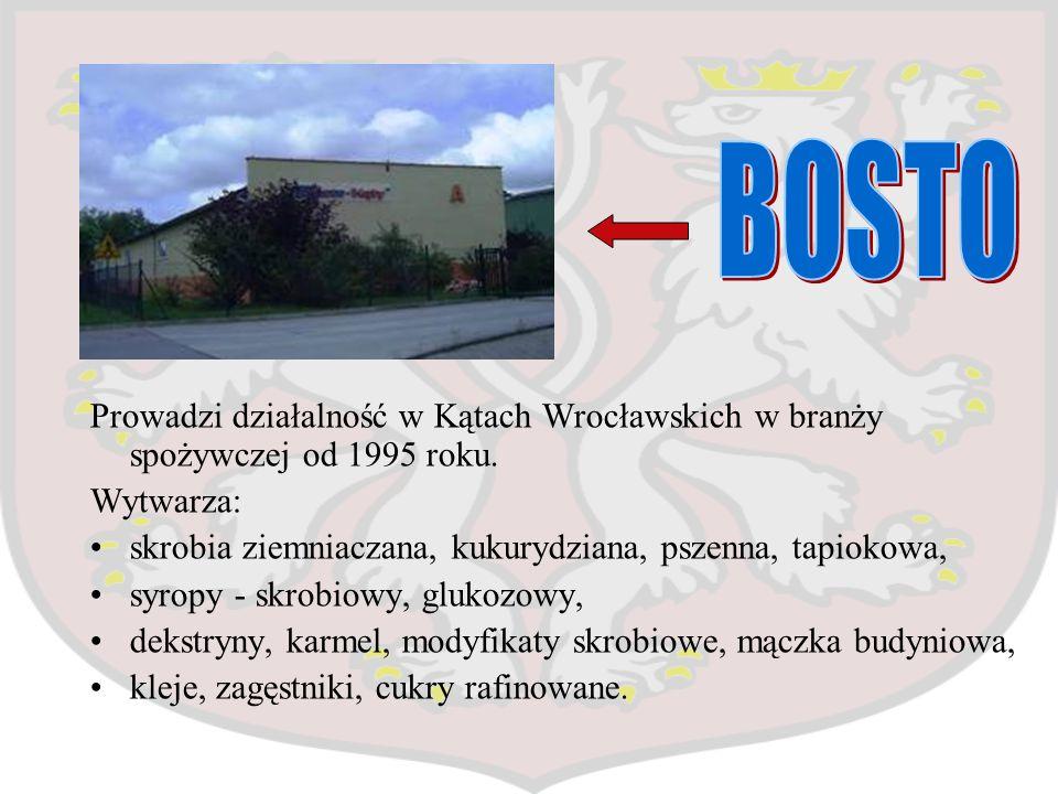 Prowadzi działalność w Kątach Wrocławskich w branży spożywczej od 1995 roku. Wytwarza: skrobia ziemniaczana, kukurydziana, pszenna, tapiokowa, syropy
