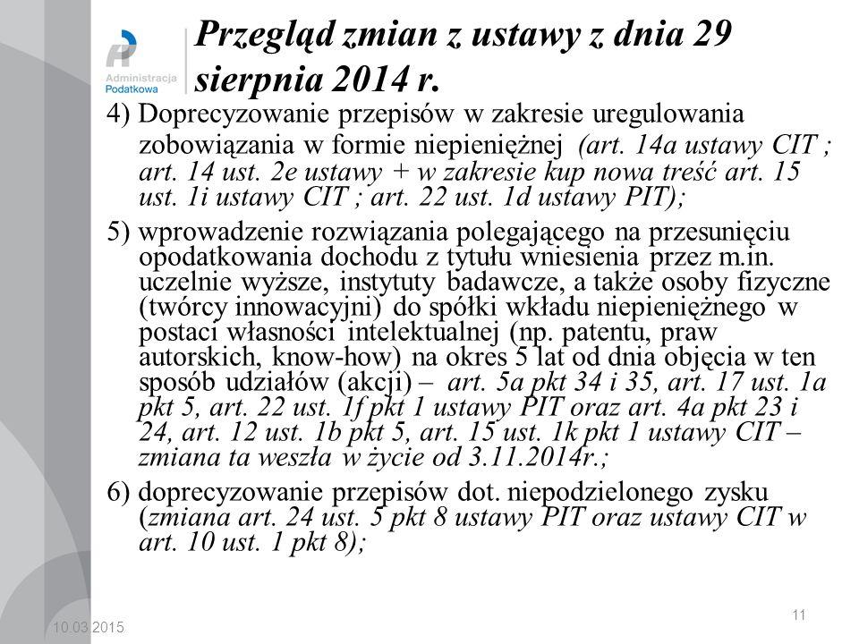 10.03.2015 11 Przegląd zmian z ustawy z dnia 29 sierpnia 2014 r.