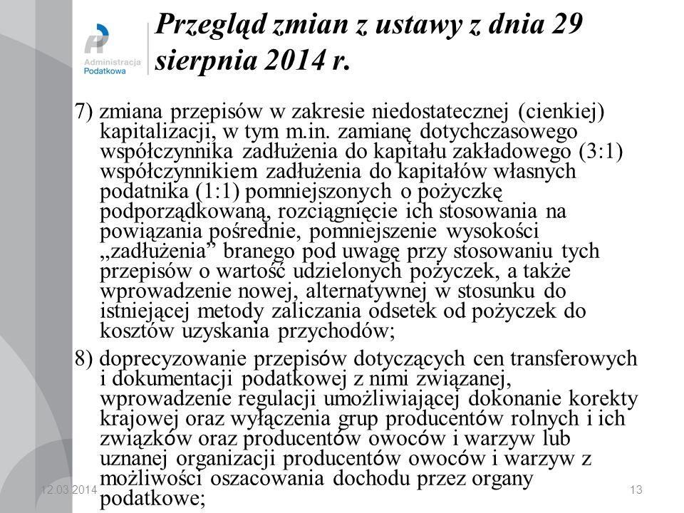 13 Przegląd zmian z ustawy z dnia 29 sierpnia 2014 r.
