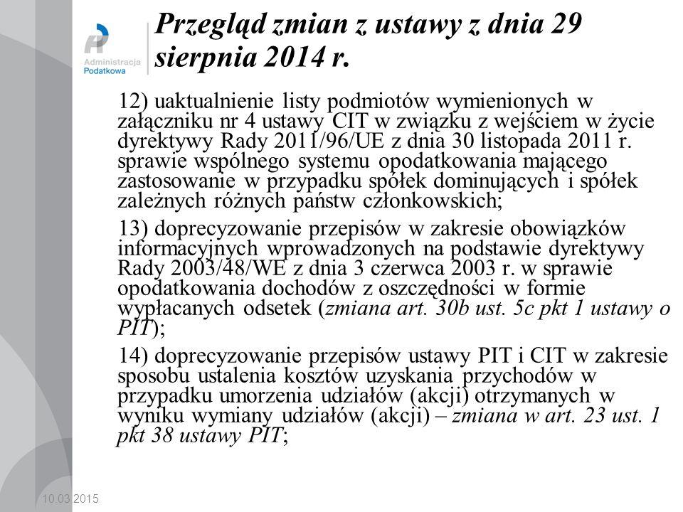 10.03.2015 Przegląd zmian z ustawy z dnia 29 sierpnia 2014 r.