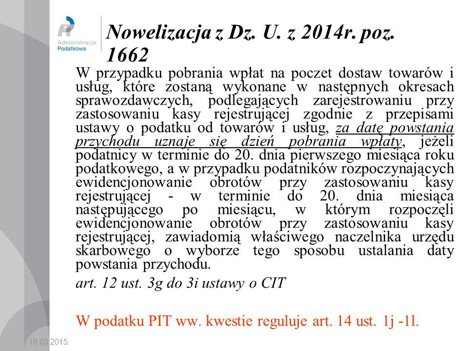10.03.2015 Nowelizacja z Dz.U. z 2014r. poz.