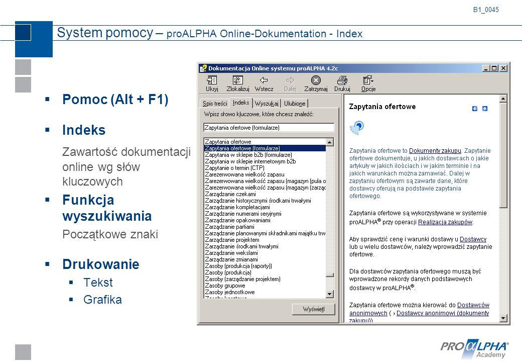 Academy System pomocy – proALPHA Online-Dokumentation - Index  Pomoc (Alt + F1)  Indeks Zawartość dokumentacji online wg słów kluczowych  Funkcja w