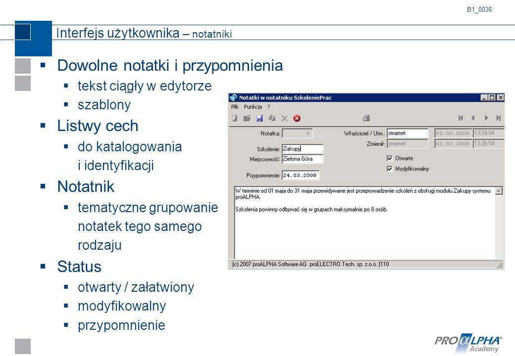 Academy Interfejs użytkownika – notatniki  Dowolne notatki i przypomnienia  tekst ciągły w edytorze  szablony  Listwy cech  do katalogowania i id