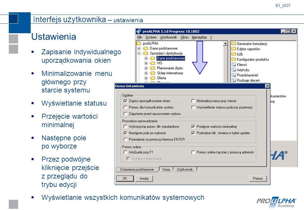 Academy Ustawienia  Zapisanie indywidualnego uporządkowania okien  Minimalizowanie menu głównego przy starcie systemu  Wyświetlanie statusu  Przej