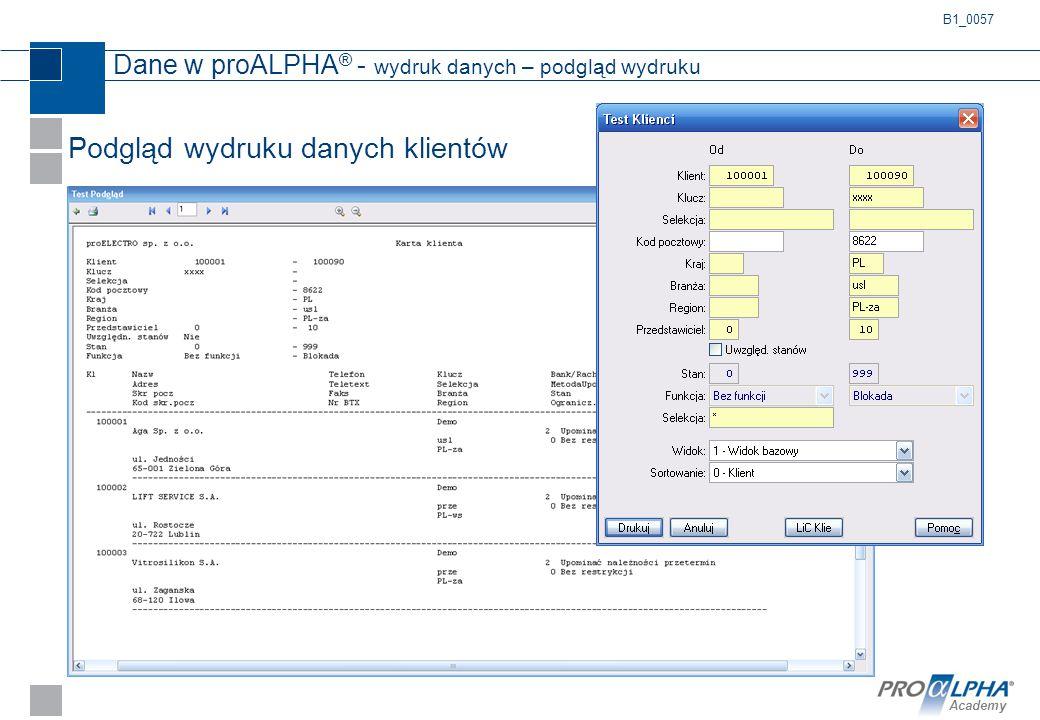 Academy Dane w proALPHA ® - wydruk danych – podgląd wydruku Podgląd wydruku danych klientów B1_0057