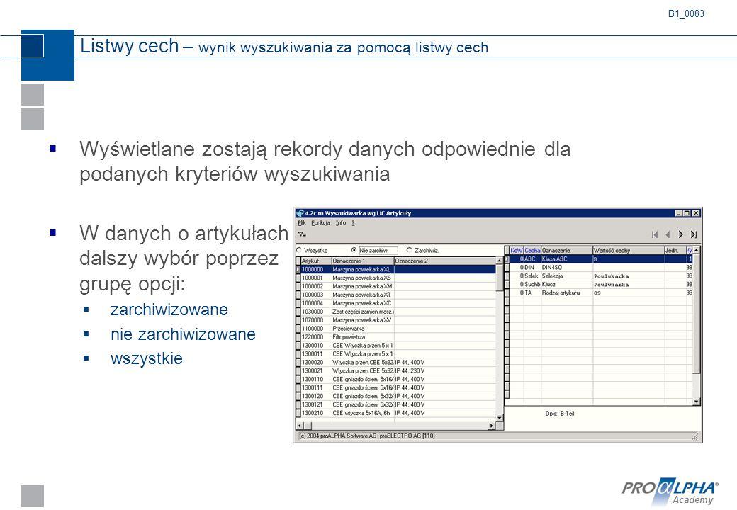 Academy Listwy cech – wynik wyszukiwania za pomocą listwy cech  Wyświetlane zostają rekordy danych odpowiednie dla podanych kryteriów wyszukiwania 