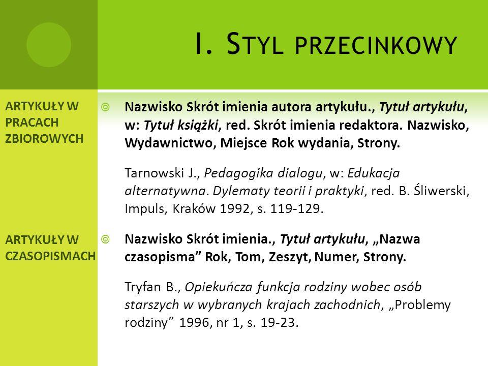 I.S TYL PRZECINKOWY  Nazwisko Skrót imienia., Tytuł książki, tłum.