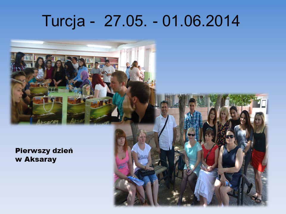 Turcja - 27.05. - 01.06.2014 Pierwszy dzień w Aksaray