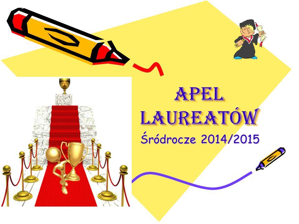 APEL LAUREATÓW Śródrocze 2014/2015