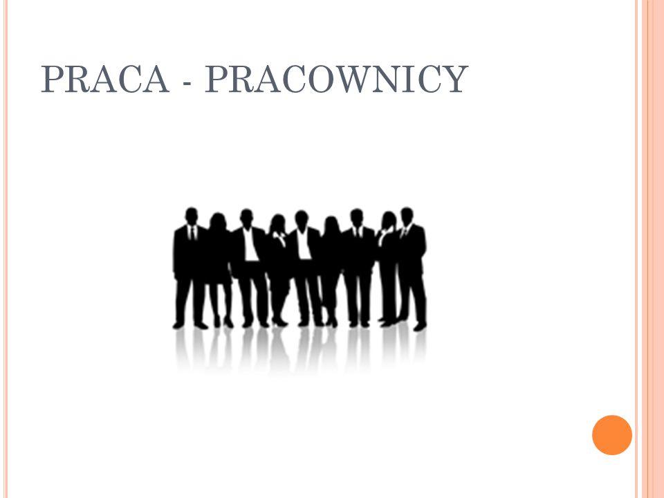 PRACA - PRACOWNICY