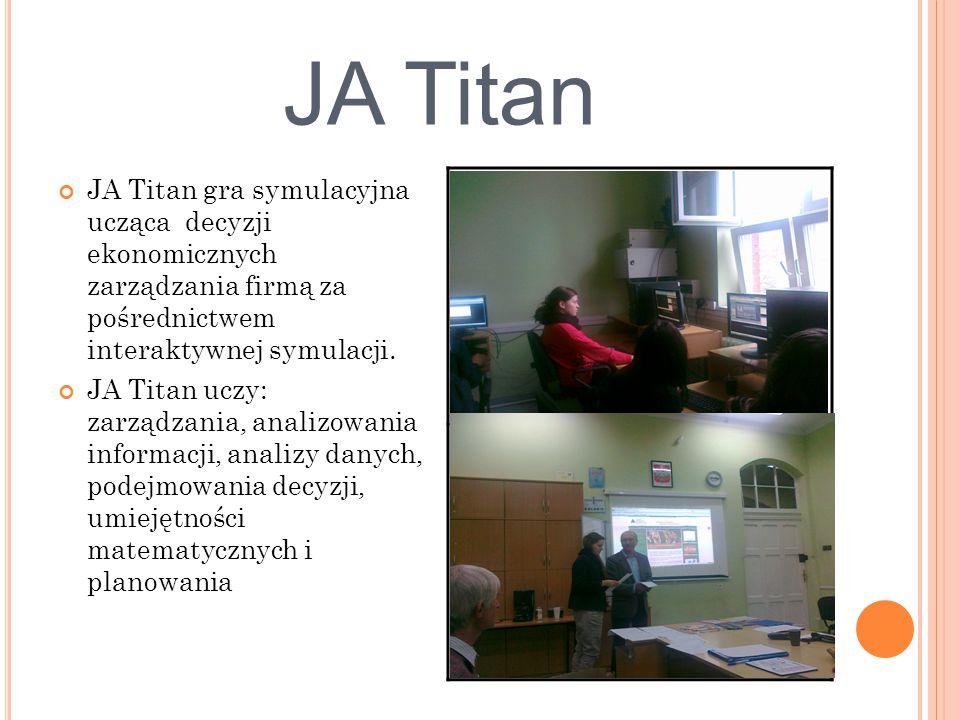 JA Titan JA Titan gra symulacyjna ucząca decyzji ekonomicznych zarządzania firmą za pośrednictwem interaktywnej symulacji.