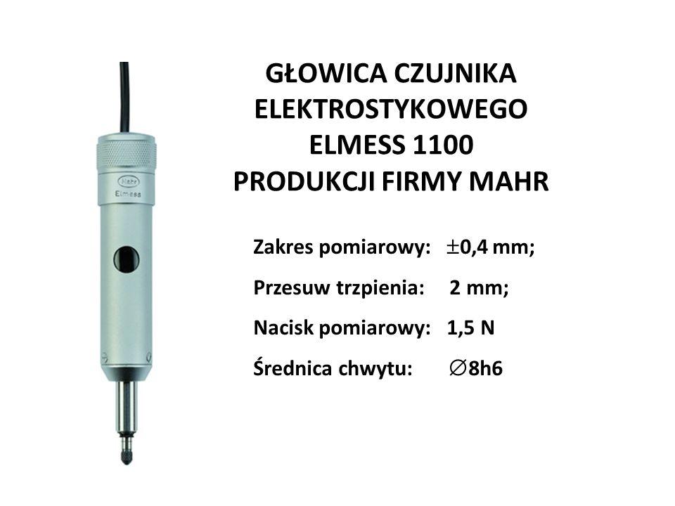 GŁOWICA CZUJNIKA ELEKTROSTYKOWEGO ELMESS 1100 PRODUKCJI FIRMY MAHR Zakres pomiarowy:  0,4 mm; Przesuw trzpienia: 2 mm; Nacisk pomiarowy: 1,5 N Średni