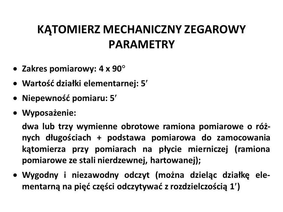 KĄTOMIERZ MECHANICZNY ZEGAROWY PARAMETRY  Zakres pomiarowy: 4 x 90   Wartość działki elementarnej: 5  Niepewność pomiaru: 5  Wyposażenie: dwa lub
