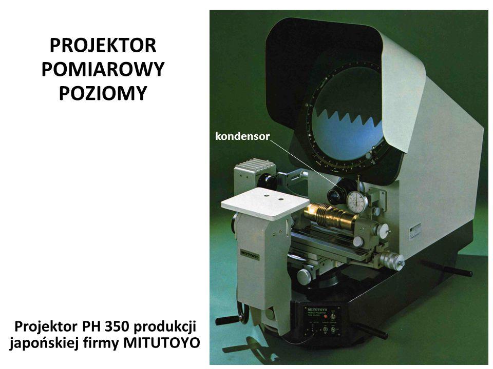 Józef Zawada, PŁ PROJEKTOR POMIAROWY POZIOMY Józef Zawada, PŁ Projektor PH 350 produkcji japońskiej firmy MITUTOYO kondensor