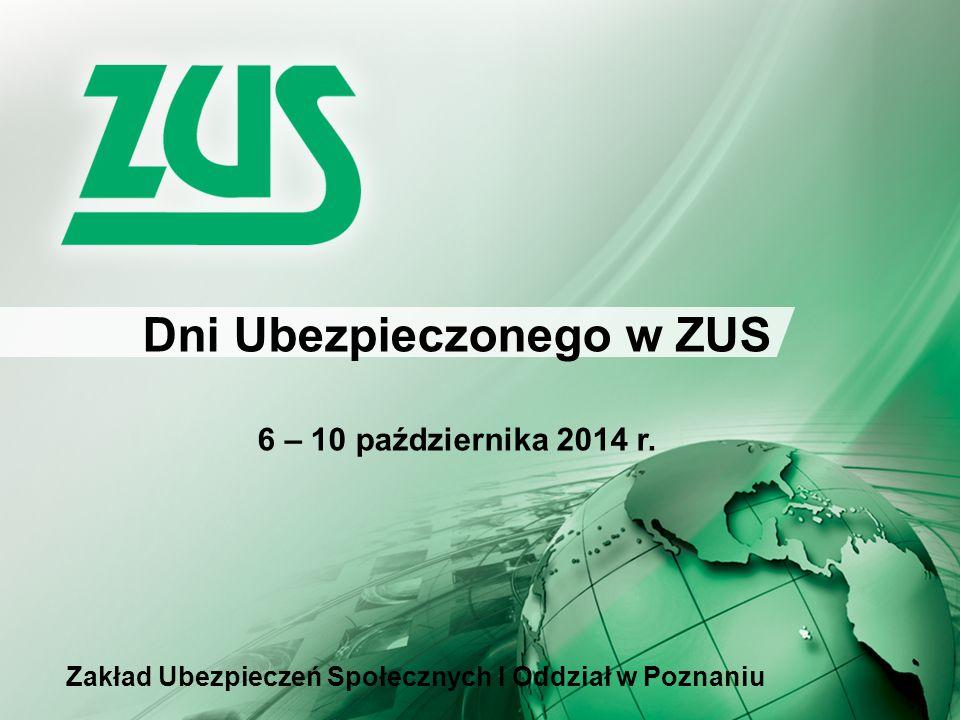 Dni Ubezpieczonego w ZUS w programie: punkty informacyjne ZUS Zmiany w OFE Subkonto w ZUS Platforma Usług Elektronicznych