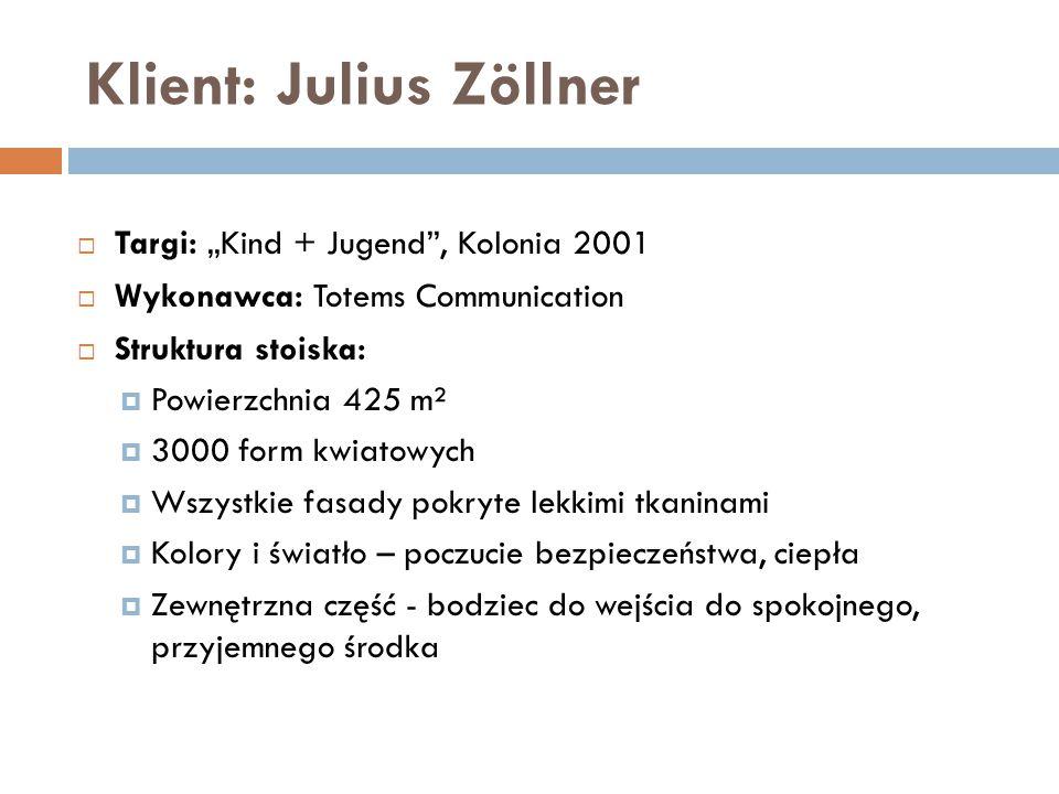 "Klient: Julius Zöllner  Targi: ""Kind + Jugend"", Kolonia 2001  Wykonawca: Totems Communication  Struktura stoiska:  Powierzchnia 425 m²  3000 form"