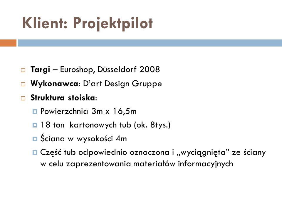 Klient: Projektpilot  Targi – Euroshop, Düsseldorf 2008  Wykonawca: D'art Design Gruppe  Struktura stoiska:  Powierzchnia 3m x 16,5m  18 ton kart