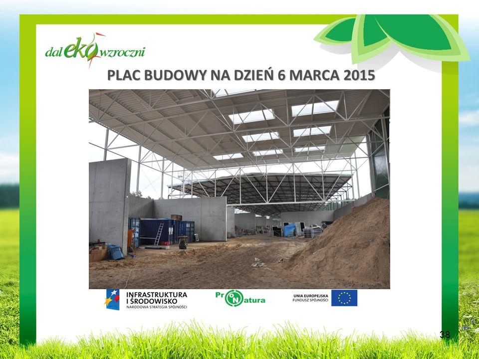 PLAC BUDOWY NA DZIEŃ 6 MARCA 2015 38
