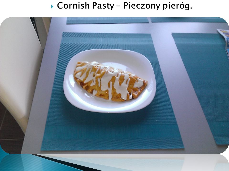  Cornish Pasty – Pieczony pieróg.